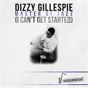 Master of Jazz (i Can't Get Started) [live]