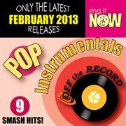 February 2013 Pop Hits Instrumentals