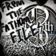 From the Fathom Files (feat. Christopher Jackson Smithey Jr. & Ross Robinson)