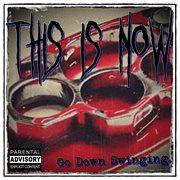 Go Down Swinging