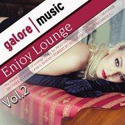 Enjoy Lounge Music, Vol. 2