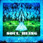 Soul Being - Ep