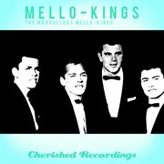 The Marvellous Mello- Kings