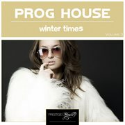 Progressive House Winter Times Vol. 3