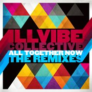 All Together Now (remixes)