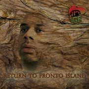 Return to Fronto Island