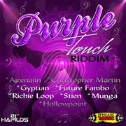 Purple Touch Riddim