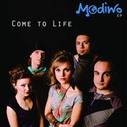 Come to Life - Ep