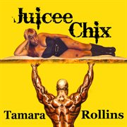 Juicee Chix (feat. I Am Legend) - Single
