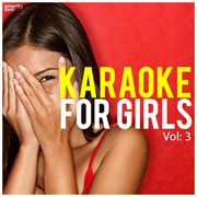 Karaoke for Girls, Vol. 3