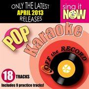 April 2013 Pop Hits Karaoke