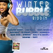 Winter Bubble Riddim