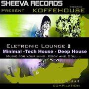 Koffehouse Electronic Lounge 2
