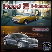 Big Caz Presents Hood 2 Hood, Vol. 2