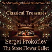 Prokofiev: the Stone Flower Ballet