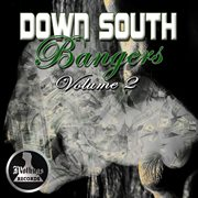 Big Caz Presents Down South Bangers, Vol. 2