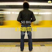 So Big - A Tribute to Iyaz - Single