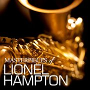 Masterpieces of Lionel Hampton