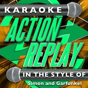 Karaoke action replay: in the style of simon and garfunkel cover image