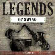 Legends of Swing, Vol. 14 (original Classic Recordings)