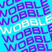 Wobble Baby Wobble