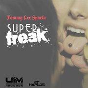 Super Freak - Single