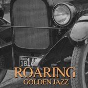 Roaring Golden Jazz