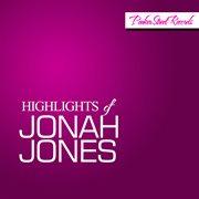Highlights of Jonah Jones
