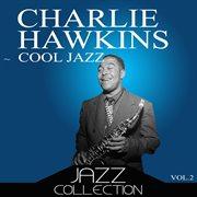 Cool Jazz, Vol. 2
