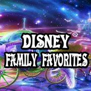 Disney Family Favorites