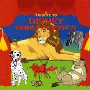 A Tribute to Disney Family Classics