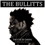 They die by dawn & other short stories cover image