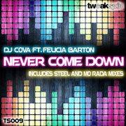 Never Come Down (feat. Felicia Barton)