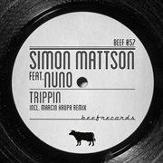 Trippin (feat. Nuno)