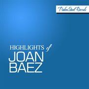 Highlights of Joan Baez