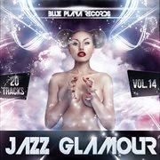 Jazz Glamour Vol. 14