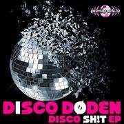 Disco Shit Ep