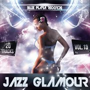 Jazz Glamour Vol. 13