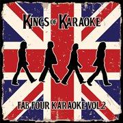 Fab four karaoke, vol. 2 (a karaoke tribute to the beatles) cover image