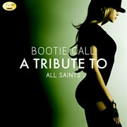 Bootie call - a tribute to all saints cover image