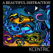 A Beautiful Distraction - Single