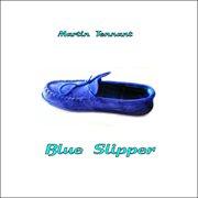 Blue Slipper - Ep