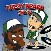Fuzzy Beard Show (birthday Bash)