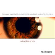 The World Is You (feat. Margo Gontar)