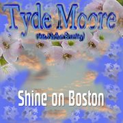 Shine on Boston - Single
