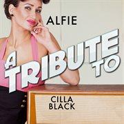 Alfie - a tribute to cilla black cover image