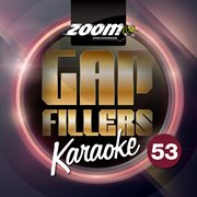 Zoom Karaoke Gap Fillers, Vol. 53