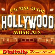 The Best of the Hollywood Musicals