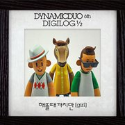 Dynamic Duo 6th Digilog 1/2 - Single