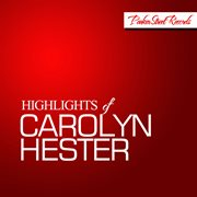 Highlights of Carolyn Hester